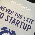 Book Review: Never Too Late to Startup